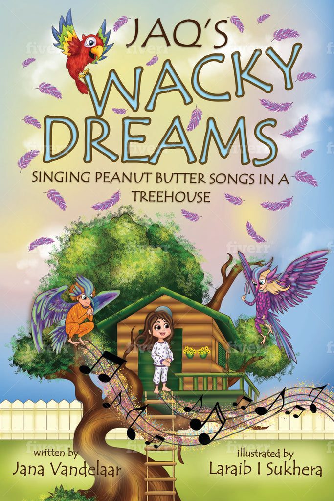 JAQ'S WACKY DREAMS - Singing Peanut Butter Songs In A Treehouse