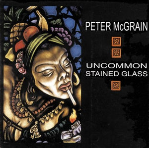 """Uncommon Stained Glass"" Book by Peter McGrain"