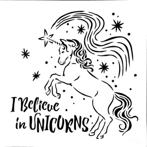 Stencil - Believe in Unicorns