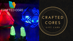 Crafted Core Gift Card