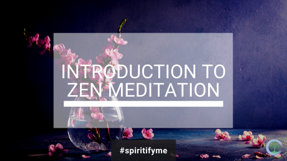 Introduction to Zen Meditation