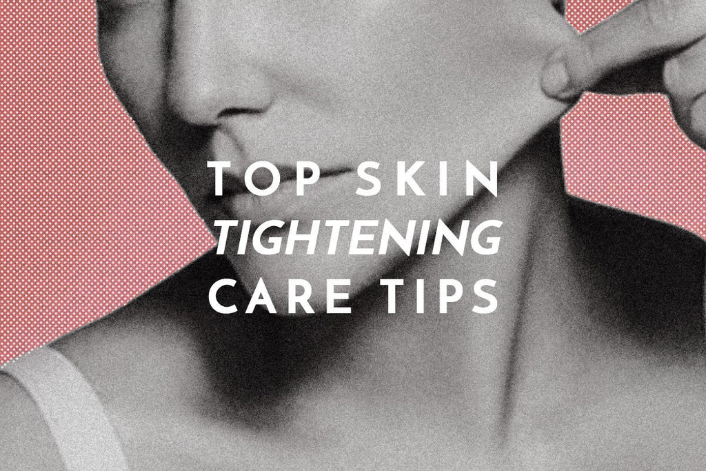 Amazing Skin Tightening Tips That Everyone Should Know