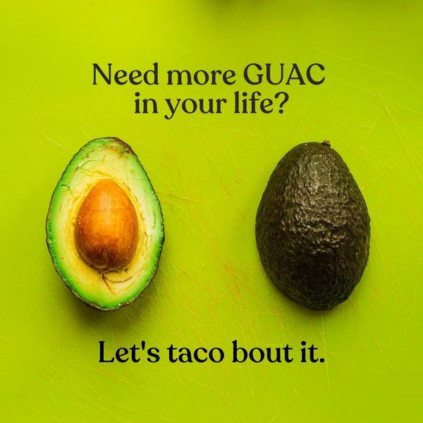 Guaco on with avocados