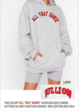 Load image into Gallery viewer, ALL THAT DANCE Vintage Hoodie