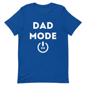 Dad Mode T-Shirt