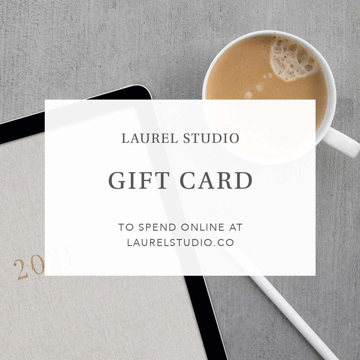 Laurel Studio Gift Card