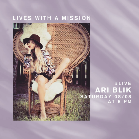 LIVES WITH A MISSION with ARI BLIK