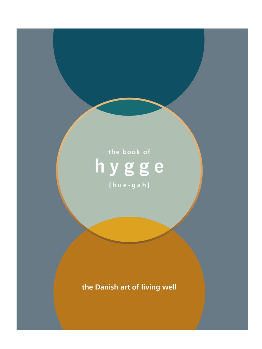 The Book of Hygge The Danish Art of Living Well Louisa Thomsen Brits - Cloudberry Living