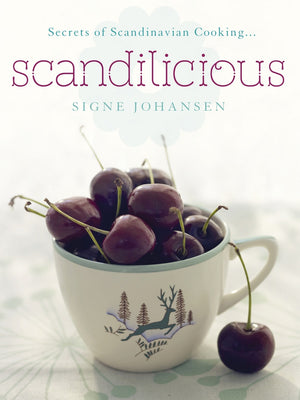 Secrets of Scandinavian Cooking, Book, Scandilicious - Cloudberry Living