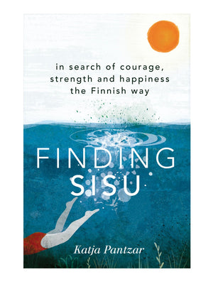 Finding Sisu Book By Katja Pantzar - Cloudberry Living