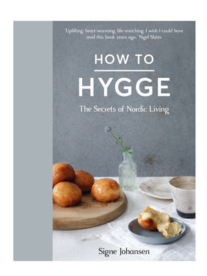 How To Hygge  The Secrets of Nordic Living Book By Signe Johansen - Cloudberry Living