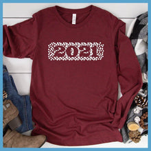 Load image into Gallery viewer, Welcome 2021 Long Sleeves