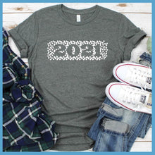 Load image into Gallery viewer, Welcome 2021 T-Shirt