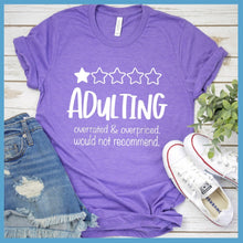 Load image into Gallery viewer, Adulting T-Shirt