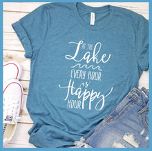 Load image into Gallery viewer, At The Lake Every Hour Is Happy Hour T-Shirt