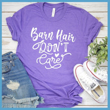 Load image into Gallery viewer, Barn Hair Don't Care T-Shirt