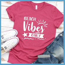 Load image into Gallery viewer, Beach Vibes Only T-Shirt