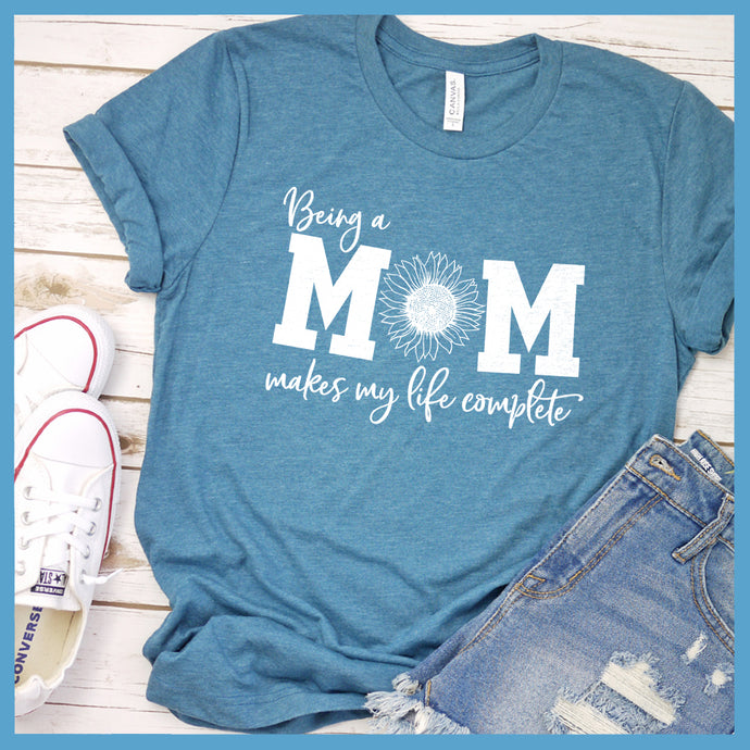 Being A Mom T-Shirt