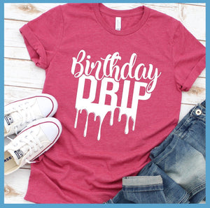 Birthday Drip T-Shirt