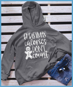 Christmas Calories Don't Count Hoodie