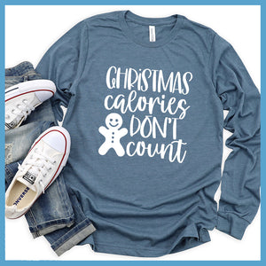 Christmas Calories Don't Count Long Sleeves
