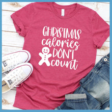 Load image into Gallery viewer, Christmas Calories Don't Count T-Shirt