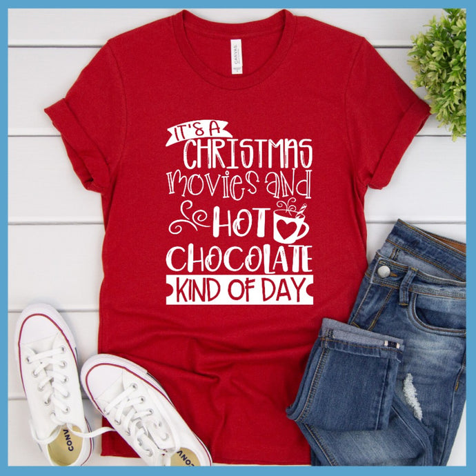 Christmas Movies And Hot Chocolate T-Shirt