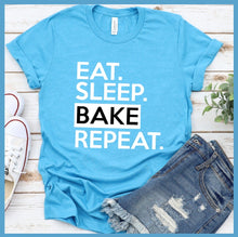 Load image into Gallery viewer, Eat Sleep Bake Repeat T-Shirt