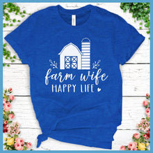 Load image into Gallery viewer, Farm Wife Happy Life T-Shirt