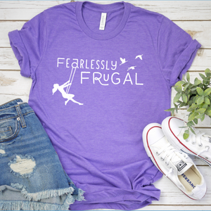 Fearlessly Frugal T-Shirt
