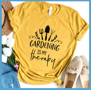 Gardening Is My Therapy Version 2 T-Shirt