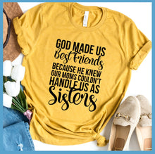 Load image into Gallery viewer, God Made Us Best Friends T-Shirt