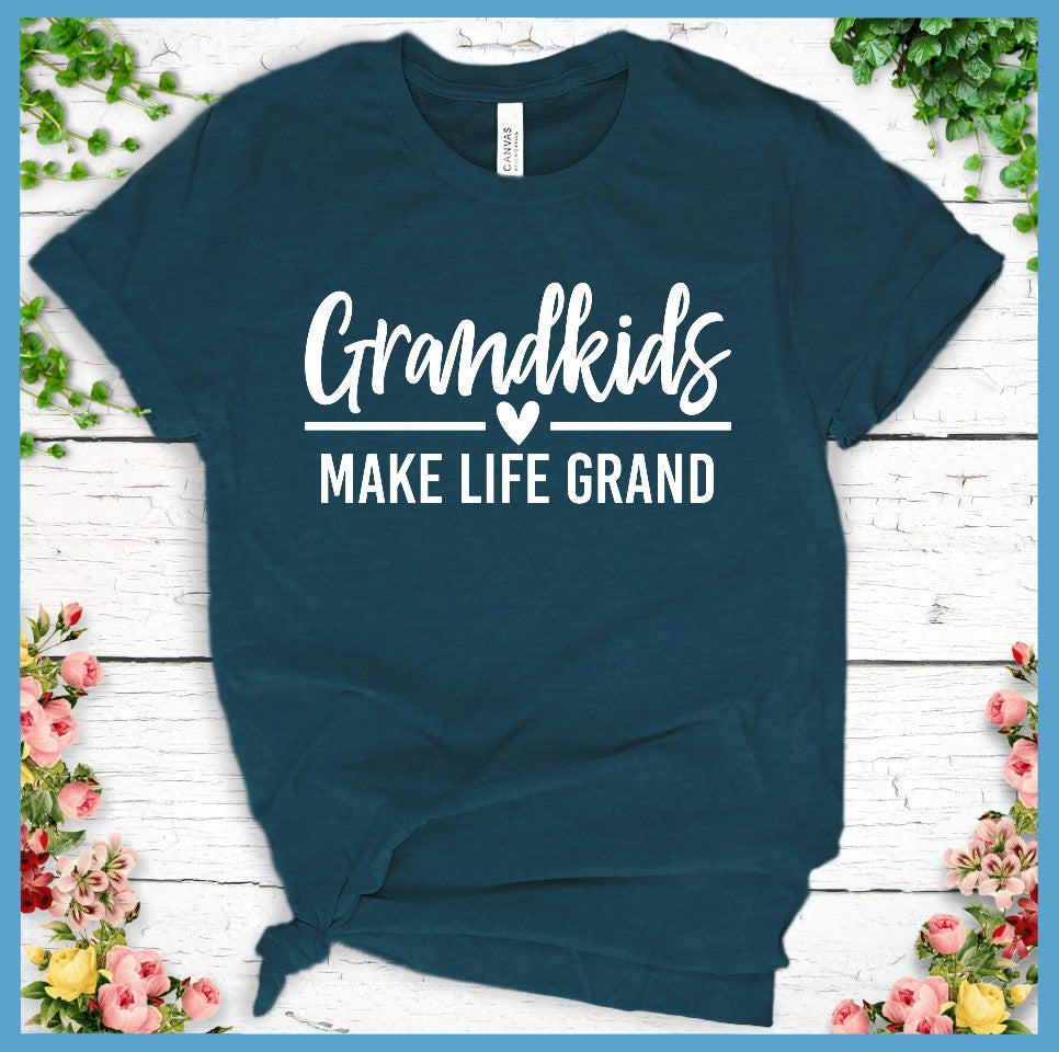 Grandkids Make Life Grand T-Shirt