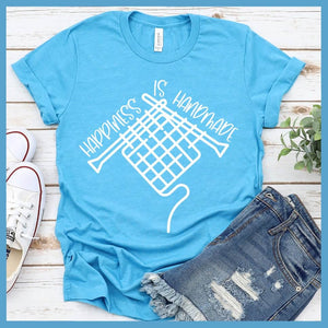 Happiness Is Handmade T-Shirt