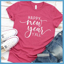 Load image into Gallery viewer, Happy New Year Y'All T-Shirt
