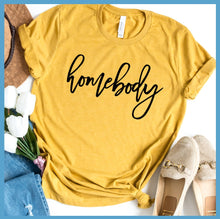 Load image into Gallery viewer, Homebody T-Shirt