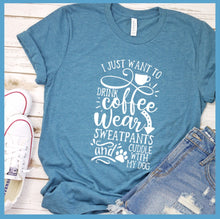 Load image into Gallery viewer, I Just Want To Drink Coffee  T-Shirt