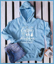 Load image into Gallery viewer, I Run On Coffee And Christmas Cheer Hoodie