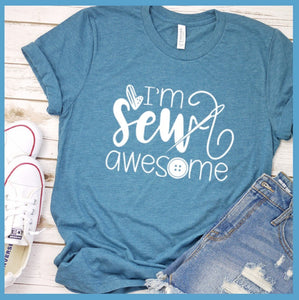 I'm Sew Awesome T-Shirt