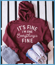 Load image into Gallery viewer, It's Fine I'm Fine Hoodie
