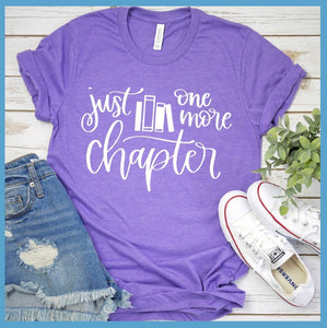Just One More Chapter T Shirt