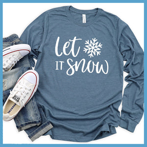 Let It Snow Long Sleeves