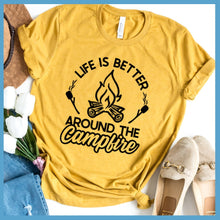 Load image into Gallery viewer, Life Is Better Around The Campfire Version 2 T-Shirt