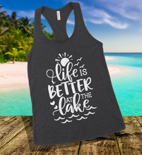 Load image into Gallery viewer, Life Is Better At The Lake Tank Top