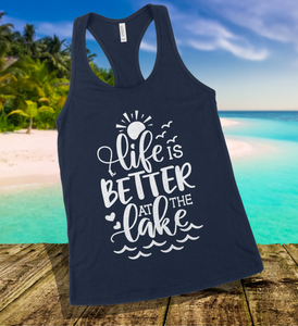 Life Is Better At The Lake Tank Top