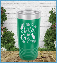 Load image into Gallery viewer, Life Is Better In Flip Flops Tumbler