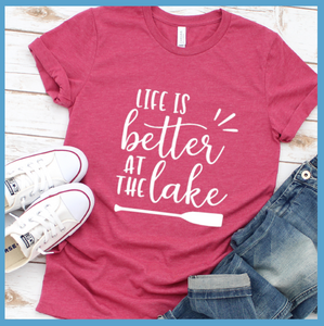 Life Is Better At The Lake Version 2 T-Shirt