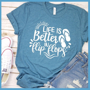 Life Is Better In Flip Flops Version 2 T-Shirt