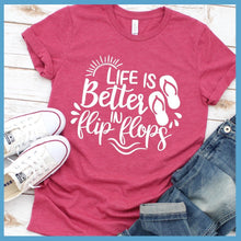 Load image into Gallery viewer, Life Is Better In Flip Flops Version 2 T-Shirt