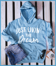 Load image into Gallery viewer, Livin' The Dream Hoodie
